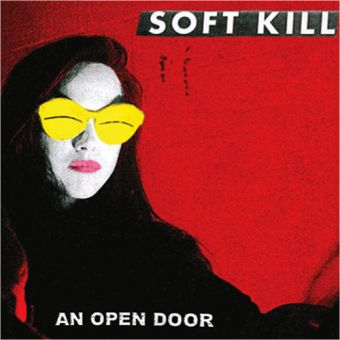 Soft Kill - An Open Door (LP)