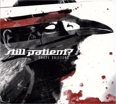 Still Patient? - Shape Shifters (CD)