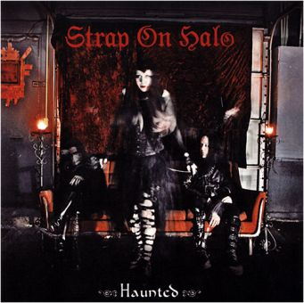 Strap On Halo - Haunted (CD-EP)