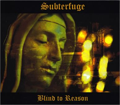 Subterfuge - Blind To Reason (CD)