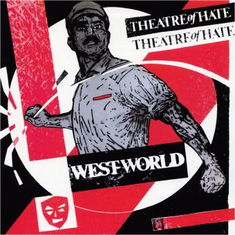 Theatre of Hate - Westworld (CD) US-Import