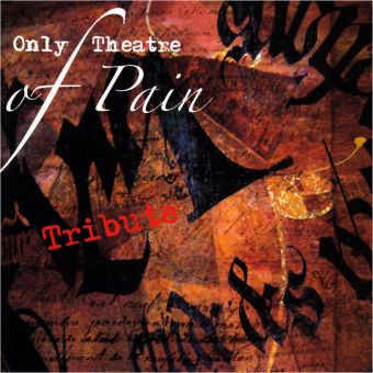 V/A - A Tribute To Only Theatre Of Pain (CD)
