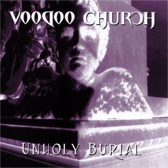 Voodoo Church - Unholy Burial (CD)