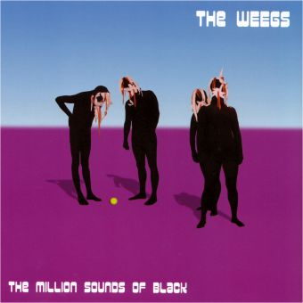The Weegs - The Million Sounds Of Black (CD)