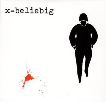 X-Beliebig - 1980-1982 Complete Works (DCD)