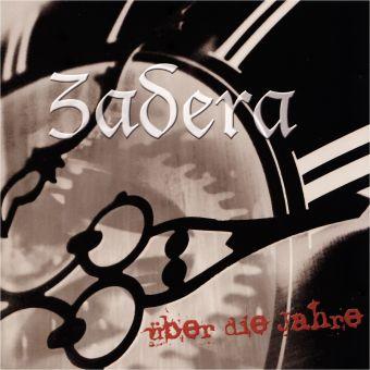 Zadera - Über die Jahre (CD)
