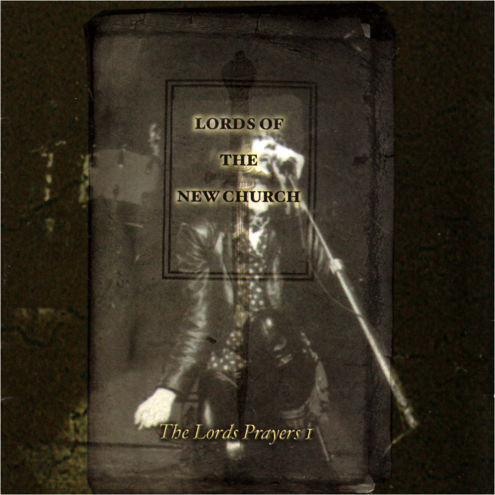 lords of the new church the lords prayer i dcd gothic rock